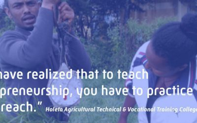To teach entrepreneurship, you have to walk the talk – a story of change from Ethiopia